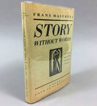 The Idea: [a Novel Told in 83 Woodcuts] ; The Story Without Words : [a Novel Told in 60 Woodcuts]
