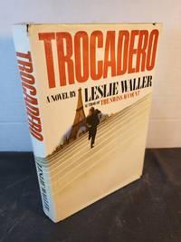 Trocadero: A novel