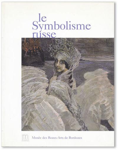 Bordeaux: Musée des Beaux-Arts de Bordeaux, 2000. First Edition. Quarto (28cm x 22cm). Pictorial wr...