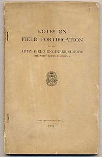 image of Notes of Field Fortification by the Army Field Engineer School