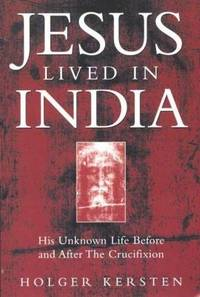 image of Jesus Lived in India: His Unknown Life Before and After the Crucifixion