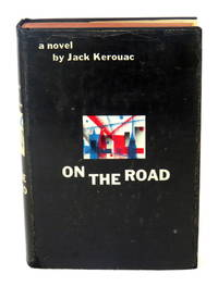 On The Road by  Jack Kerouac - Signed First Edition - 1957 - from Montgomery Rare Books & Manuscripts (SKU: 62)