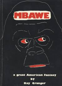 image of Mbawe or The Black Gorilla: A Grerat American Fantasy