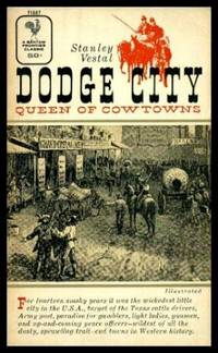 DODGE CITY - Queen of Cowtowns