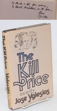 The kill price: a novel