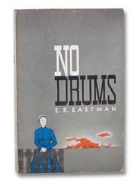 No Drums: A Historical Novel