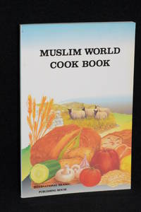 image of Muslim World Cook Book (Revised Edition)