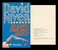 Go Slowly, Come Back Quickly / by David Niven