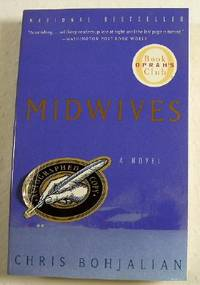 Midwives by  Chris Bohjalian - Paperback - Signed - 1998 - from Resource Books, LLC (SKU: 021083)