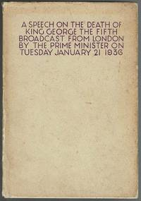 image of A Speech on the Death of King George the Fifth Broadcast From London By The Prime Minister On Tuesday January 21 1936