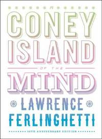 A Coney Island of the Mind by Lawrence Ferlinghetti - Hardcover - 2008 - from ThriftBooks (SKU: G0811217477I4N00)