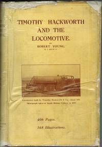Timothy Hackworth and the Locomotive.