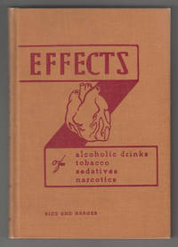 Effects of Alcoholic Drinks, Tobacco, Sedatives, Narcotics