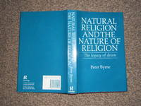 Natural Religion and the Nature of Religion: The Legacy of Deism by  Peter Byrne - First Edition - 1989 - from JimsOldBooks (SKU: 010827)