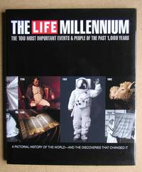 The Life Millennium: The 100 Most Important Events & People of the Past 1,000 Years.