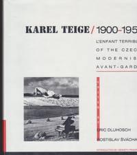 Karel Teige / 1900-1951. L'Enfant Terrible of the Czech Modernist  Avant-Garde