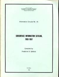Subsurface Information Catalog, 1963-1967