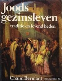 Joods gezinsleven. Traditie en levend heden
