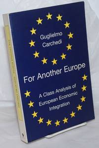 image of For another Europe a class analysis of European economic integration