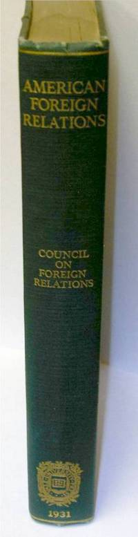 image of Survey of American Foreign Relations 1931 by Howland, Charles P