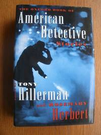 The Oxford Book of American Detective Stories by  Tony and Rosemary Herbert Hillerman - First edition first printing - 1996 - from Scene of the Crime Books, IOBA (SKU: 17632)