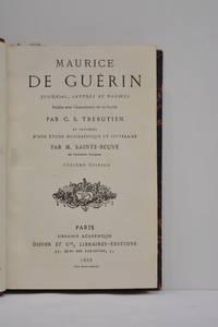 Maurice De Guérin. Journal, lettres et poèmes publiés avec l'assentiment...