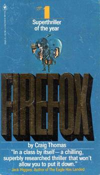 Firefox by Craig Thomas - Paperback - 1978 - from C.A. Hood & Associates and Biblio.com