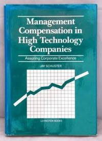 Management Compensation in High Technology Companies: Assuring Corporate  Excellence