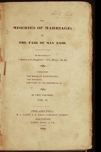 The Miseries of Marriage; or, The Fair of May Fair [vol. 2]
