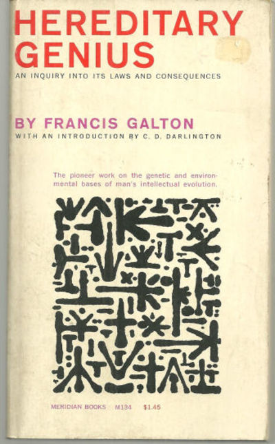HEREDITARY GENIUS An Inquiry Into its Laws and Consequences, Galton, Francis