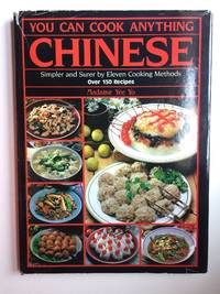 You Can Cook Anything Chinese!  Simpler and Surer by Eleven Cooking Methods (Paperback)by Yo Yee