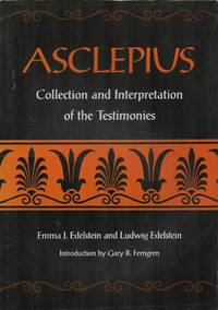 Asclepius.  A Collection and Interpretation of the Testimonies. (Two Volumes in One).