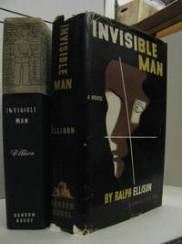 Invisible Man by  Ralph Ellison - First Printing of the First  Edition - 1952 - from Renaissance Books (SKU: 8431)