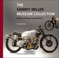 The Sammy Miller Museum Collection Racing and Sporting Machines
