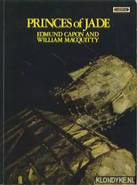 Princes of Jade by  William  Edmund & Macquitty - Paperback - 1973 - from Klondyke and Biblio.com