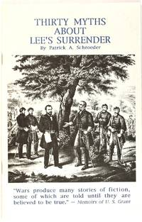Thirty Myths About Lee's Surrender