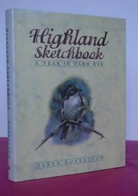 HIGHLAND SKETCHBOOK A YEAR IN GLEN ESK