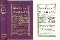 A Critical Essay Concerning Marriage. Shewing, I. The Preference of..