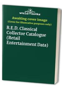 R.E.D. Classical Collector Catalogue (Retail Entertainment Data)