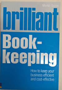 Brilliant Book-Keeping: How to Keep Your Business Efficient and Cost-Effective
