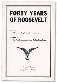 Forty Years of Roosevelt [cover title]