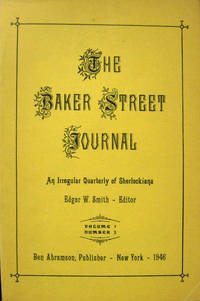 The Baker Street Journal: An Irregular Quarterly of Sherlockiana Volume 1 Number 3