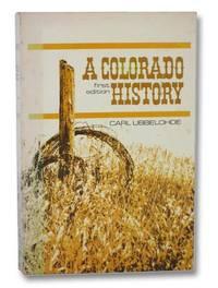 A Colorado History (Revised Edition)
