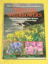 The Macmillan Field Guide to British Wildflowers