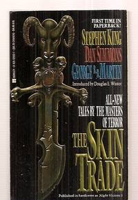 The Skin Trade Previously Published in Hardcover As Night Visions # 5