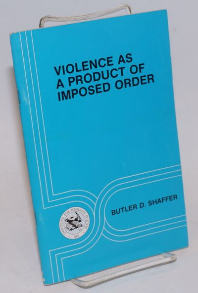 Menlo Park, CA: Institute for Humane Studies, 1976. 43p., staplebound pamphlet, very good.