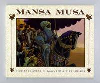 Mansa Musa  - 1st Edition/1st Printing by  Khephra Burns - Signed First Edition - 2001 - from Books Tell You Why, Inc. (SKU: 14463)