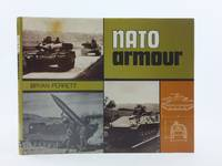 NATO ARMOUR by  Bryan Perrett - 1st edition. - 1971 - from Stella & Rose's Books and Biblio.com