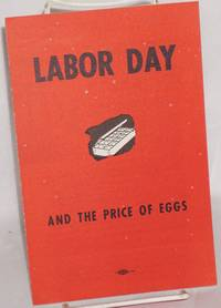 Labor day and the price of eggs