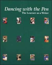 Dancing With the Pen: The Learner As a Writer